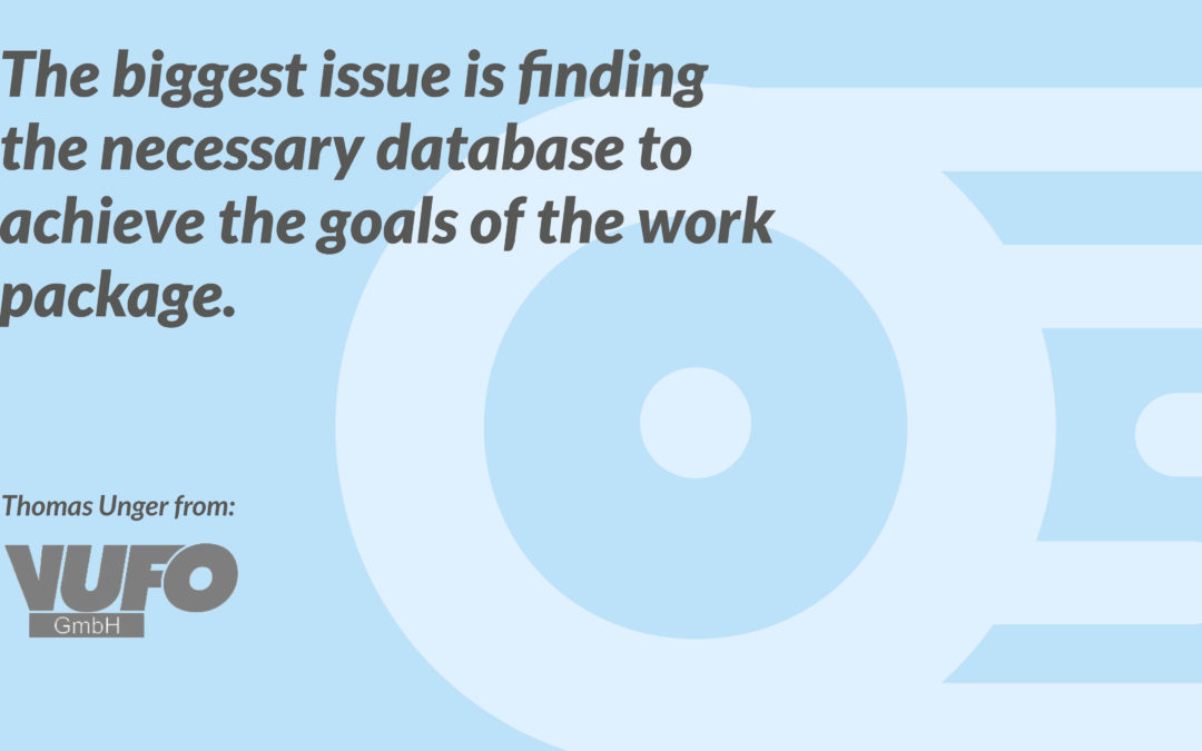 The biggest issue is finding the necessary database to achieve the goals of the work package.